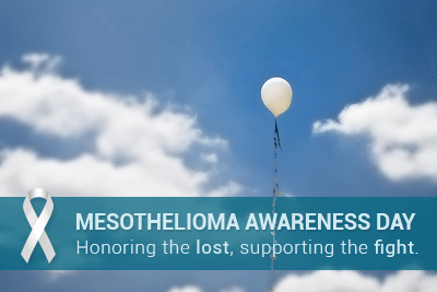 Mesotheiloma Awareness Day: Honoring the lost, supporting the fight.