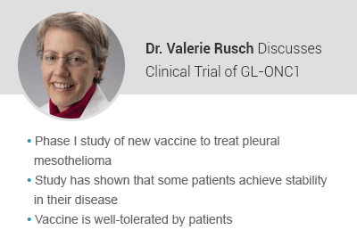 Dr Valerie Rusch Discusses clinical trial of GL-ONC1