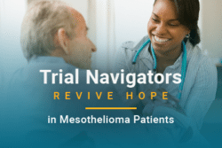 Trial Navigators Revive Hope in Mesothelioma Patients: image of woman with stethoscope talking to older man