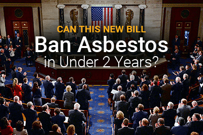Picture of Congress with text: Can This New Bill Ban Asbestos in Under 2 Years?