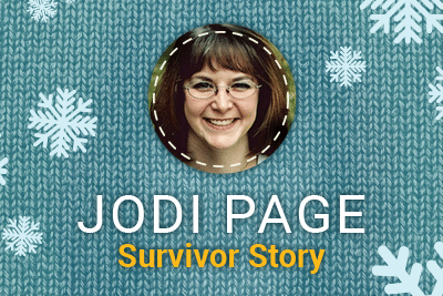 Jodi Page: Survivor Story with snowflakes background