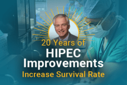 Dr. Paul Sugarbaker with text: 20 Years of HIPEC Improvements Increase Survival Rate