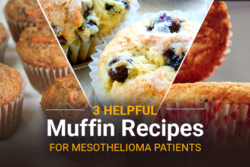 Image of different muffins that reads: 3 Helpful Muffin Recipes for Mesothelioma Patients