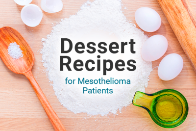 Image of a spoon, measuring cup, eggs, and various cooking ingredients and utensils. Image reads: Dessert Recipes for Mesothelioma Patients.