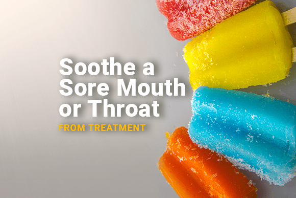 Soothe a Sore Mouth or Throat
