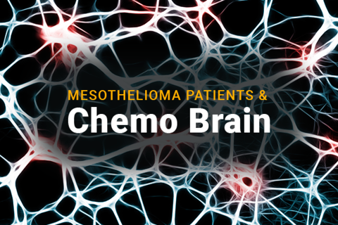 Image of nerve endings in the brain. Text reads: Mesothelioma Patients & Chemo Brain.