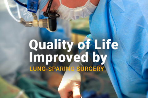 Image of a doctor performing surgery. Image reads Quality of Life Improved by Lung-Sparing Surgery.