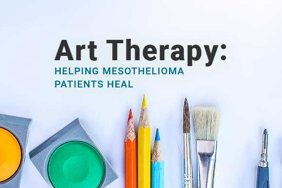 Image of art supplies. Image reads: Art Therapy: Helping Mesothelioma Patients Heal