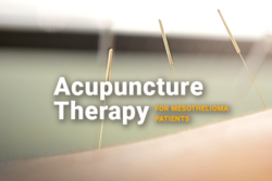 Image of a person experiencing acupuncture therapy. Image reads: Acupuncture Therapy For Mesothelioma Patients.