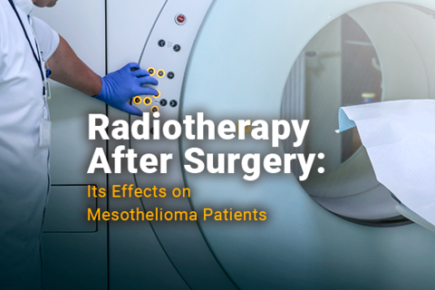 Radiotherapy machine being operated. Image reads: Radiotherapy After Surgery: It's Effects on Mesothelioma Patients