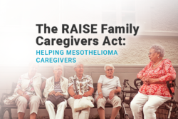 Image of elderly women sitting on a bench and one in a wheelchair. Image reads: The RAISE Family Caregivers Act: Helping Mesothelioma Caregivers