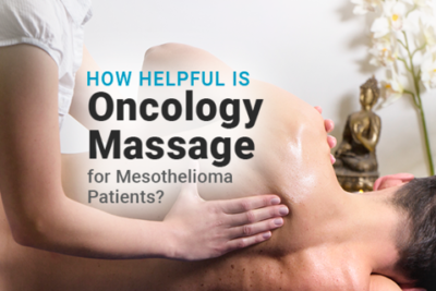 Image of someone getting a massage. Image reads: How Helpful Is Oncology Massage for Mesothelioma Patients?