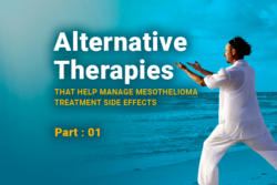 Image of a person on the beach doing tai chi. Image reads: Alternative Therapies That Help Manage Mesothelioma Treatment Side Effects - Part 1